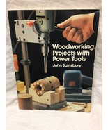 Woodworking Projects with Power Tools by John Sainsbury (1984, Paperback) - $2.97