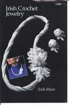 RARE~Annie's Irish Mum & Earrings~Irish Crochet Jewelry Pattern~OOP - $13.95