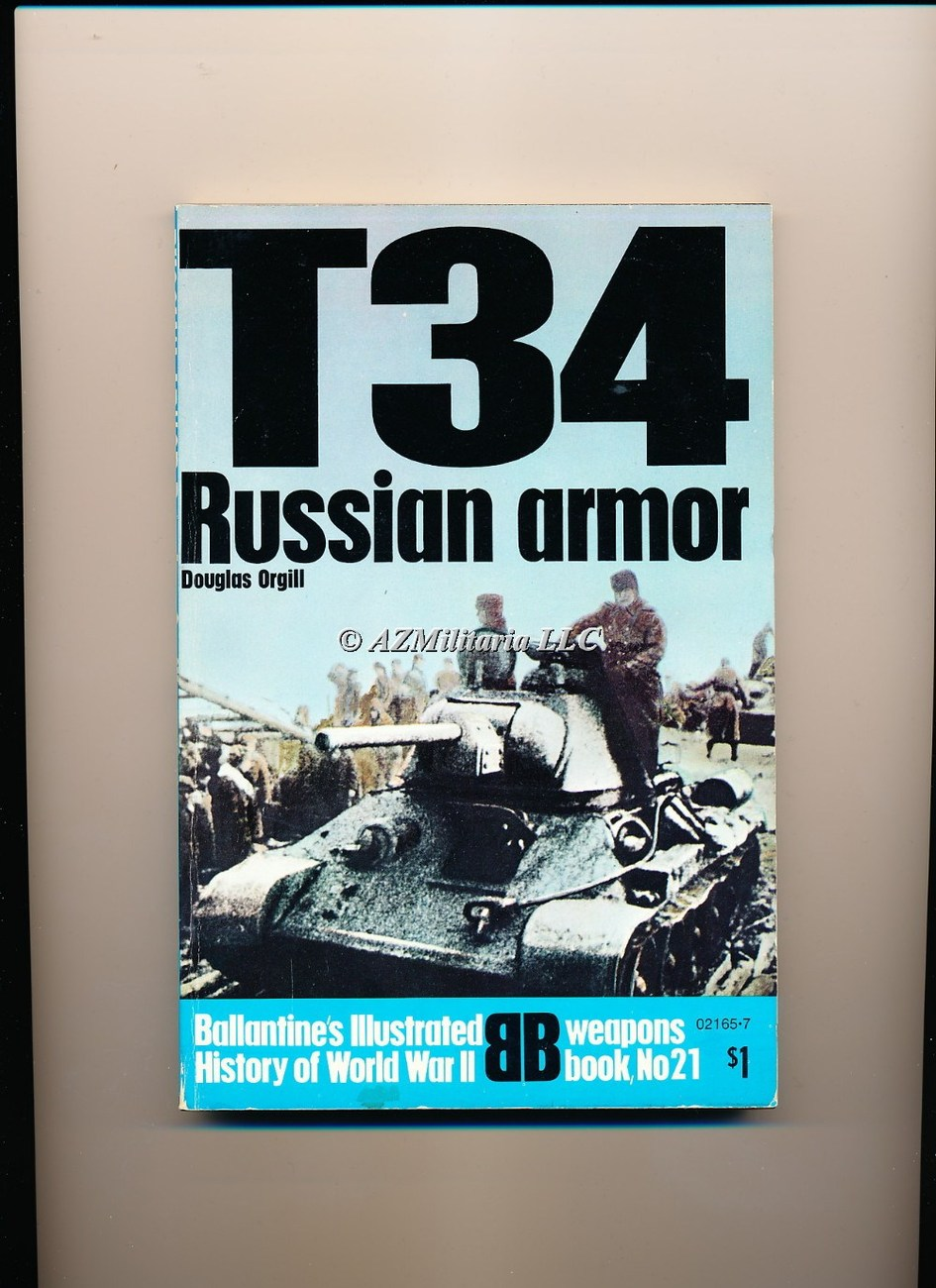 T34:Russian Armor (Weapons Book, No 21)