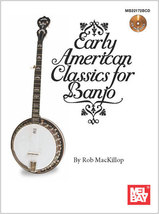 Early American Classics For Banjo/w/CD/Notation... - $16.33