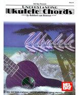 Understanding Ukulele Chords/R. Van Renesse - $8.41
