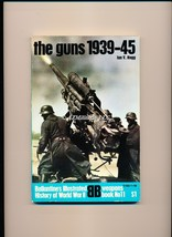 The Guns 1939-45 (Weapons Book, No 11) - $5.75