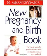 Dr. Miriam Stoppard's New Pregnancy and Birth Book Stoppard, Dr. Miriam - $7.46
