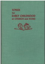 Song Book~ Songs for Early Childhood at Church & Home~ Hardcover~1946 & ... - $15.79