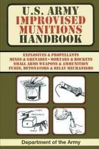 U.S. Army Improvised Munitions Handbook (US Army Survival) - $14.25