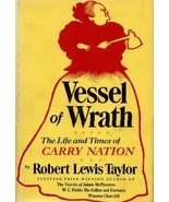 Vessel of Wrath: The Life and Times of Carry Nation Taylor, Robert Lewis - £2.80 GBP