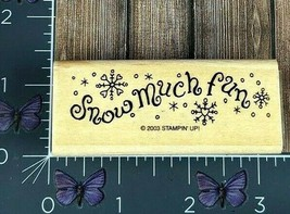 Stampin' Up! Snow Much Fun Winter Rubber Stamp 2003 Wood Mount #Z75 - $4.70