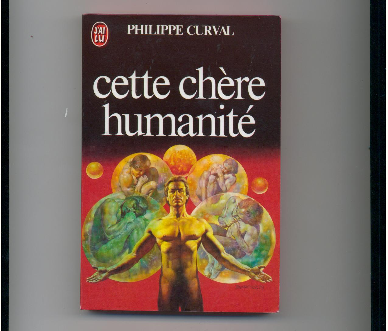 Curval - CETTE CHERE HUMANITE - French sf award winner