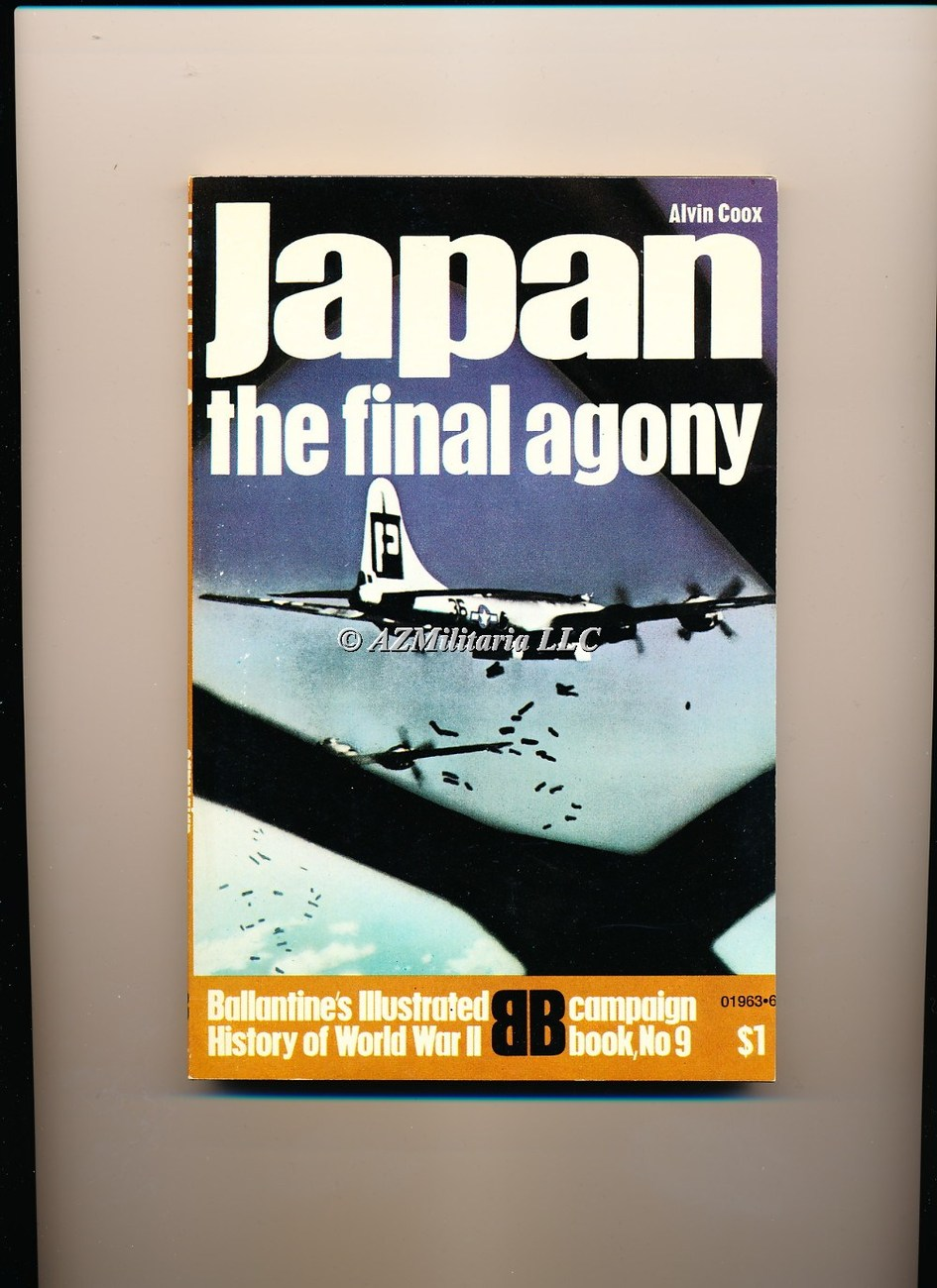Japan The Final Agony (Campaign Book, No 9)