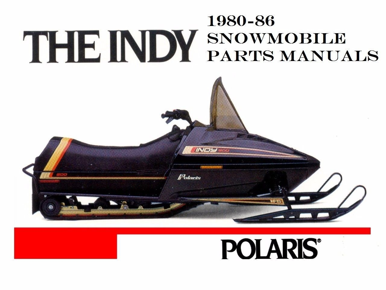 POLARIS INDY 1980-1986 SNOWMOBILE PARTS MANUALs for 1981 1982 1983 & 1984  Sleds