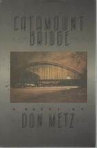 Catamount Bridge - Don Metz - HC - 1988 - Harper & Row - We Combine Ship... - $3.68
