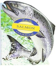 The Totally Salmon Cookbook [Paperback] [Apr 01, 1997] Helene Siegel and... - $2.46