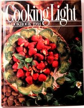 Cooking Light Cookbook, 1991 [Hardcover] Harvey, Ann H. (editor) - $3.71