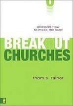 Breakout Churches Discover How to Make the Leap Thom S Rainer Hardcover - $14.84