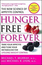 Hunger Free Forever: The New Science of Appetite Control [Paperback] Murray, Mic image 2