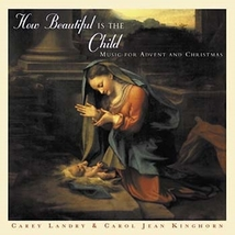 How Beautiful Is the Child by Carey Landry (CD)