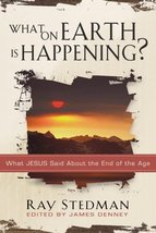 What on Earth Is Happening?: What Jesus Said About the End of the Age [P... - $6.92