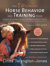 The Ultimate Horse Behavior and Training Book: Enlightened and Revolutio... - $13.44