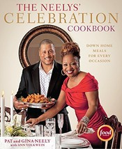 The Neelys' Celebration Cookbook: Down-Home Meals for Every Occasion [Ha... - $4.99