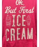Youth Tank Shirt Ok But First Ice Cream Fringe Place Hot Pink - $7.69