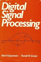 Digital Signal Processing [Hardcover] [Jan 01, 1974] Oppenheim, Alan V. - $27.98