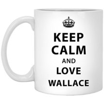 Personalized Mug with Name for Him, Her - Keep Calm and Love Wallace - N... - $16.78