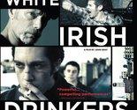 White Irish Drinkers [DVD] [2010]
