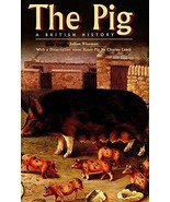 The Pig : Julian Wiseman : New Hardcover  @ZB - $14.50