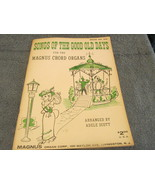 Songs Of The Good Old Days For The Magnus Grand Electric Chord Organ 196... - $6.99