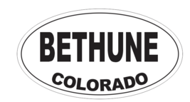 Bethune Colorado Oval Bumper Sticker D7158 Euro Oval - $1.39+