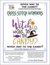 Witch Way To The Candy halloween cross stitch chart Cross Stitch Wonders - $5.00