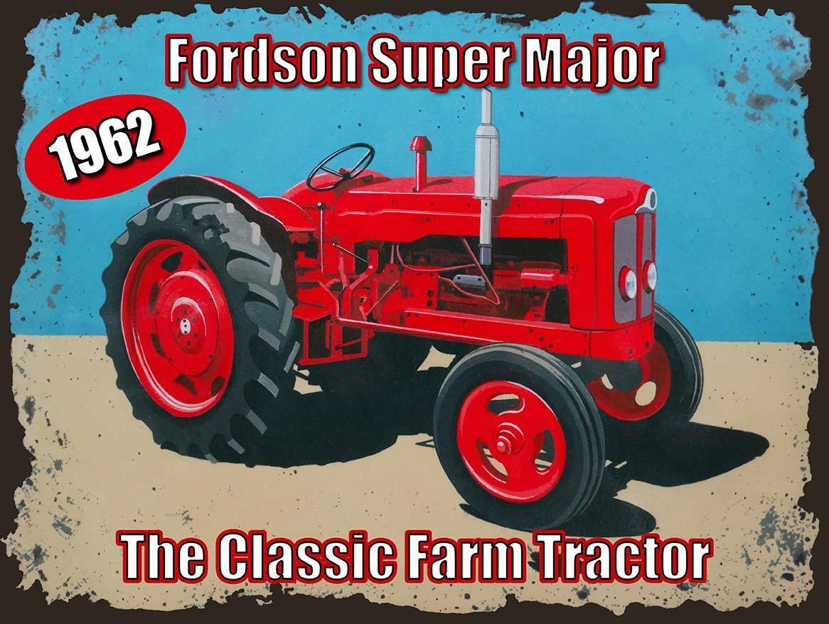 Primary image for 1962 Fordson Super Major Classic Farm Tractor  Metal Sign