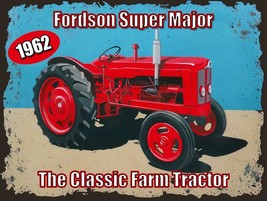 1962 Fordson Super Major Classic Farm Tractor  Metal Sign - $19.95