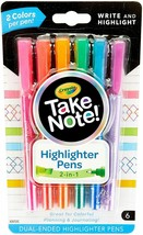 CRAYOLA TAKE NOTE DUAL TIP HIGHLIGHTER PENS 6 COUNT BRAND NEW - $8.60
