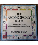 The Monopoly Book, Strategy and Tactics, by Maxine Brady Soft Cover - $7.92