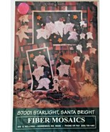 Fiber Mosaics #87001 Star Light Santa Bright Wall Quilts Pins Ornaments New - $7.91