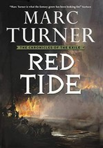 Red Tide: The Chronicles of the Exile, Book Three Turner, Marc - $6.77