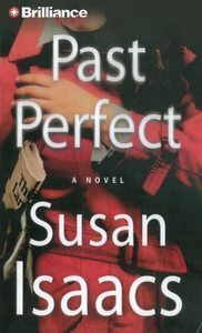 Past Perfect by Susan Isaacs (2008, Abridged, Compact)