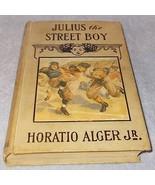 Collectible Horatio Alger Julius the Street Boy Juvenile Book  - $7.95