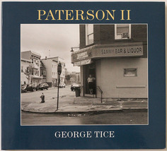 GEORGE TICE Patterson II , 2006 photo book - $22.98