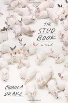 The Stud Book [Hardcover] Drake, Monica - $10.88