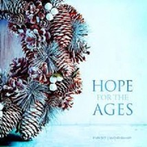 Hope for the Ages: First Worship (CD, Lifeway Worship) Ships within 12 h... - $10.25