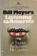 Listening to America [Paperback] [Jan 01, 1972] Bill Moyers