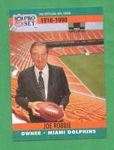 1990 Pro Set Joe Robbie Dolphins - $1.00