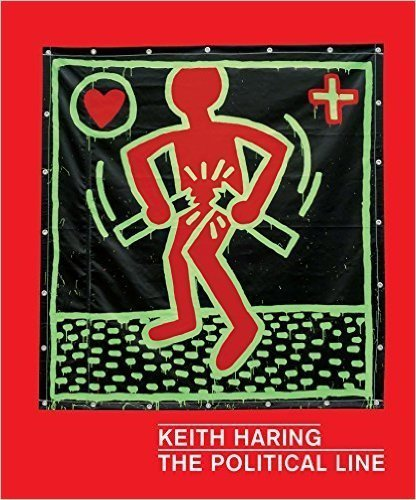Primary image for Keith Haring: The Political Line [Paperback] Keith Haring