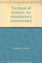 The Book of Genesis: An Introductory Commentary Youngblood, Ronald - $24.99