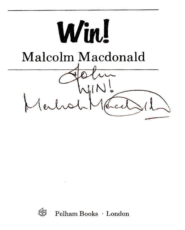 Signed Soccer Book - Malcolm Macdonald - Win