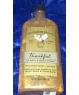 Bath & Body Works Aromatherapy Thankful Frankincense & Myrrh Body Wash &... - $16.33
