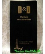 D and D STANDARD OIL ABBREVIATOR Oil Well Drilling Gas Book Vintage Coll... - $19.95