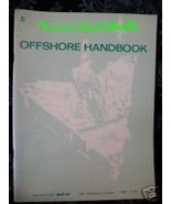 World Oil Well Drilling Offshore Hand Book Gulf Vintage Collector Collec... - $19.95